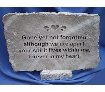 Gone but not forgotten Large garden stone in Dover OH, Baker Florist, LLC