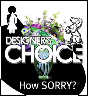 Designer's Choice: How Sorry?  in Scranton PA, McCarthy Flower Shop<br>of Scranton
