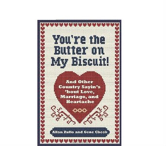 You're the Butter on My Biscuit!: And Other Countr in Birmingham AL, Norton's Florist
