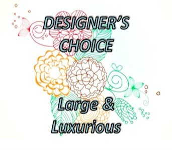 Designer's Choice - Large & Luxurious in Sugar Land TX, Nora Anne's Flower Shoppe