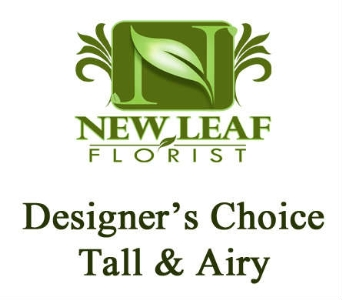 Designer''s Choice - Tall/Airy in Oklahoma City OK, New Leaf Floral Inc
