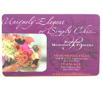 Gift Card in Menomonee Falls WI, Bank of Flowers