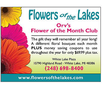 Orv's Flower of the Month Club in White Lake MI, Flowers of the Lakes