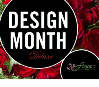 Design of the Month Deluxe in send WA, Flowers To Go, Inc.