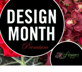 Design of the Month Premium in send WA, Flowers To Go, Inc.
