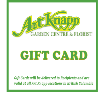 Gift Card in Kamloops BC, Art Knapp Florist