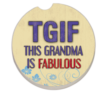 This Grandma Is Fabulous Coaster in Bonita Springs FL, Heaven Scent Flowers Inc.