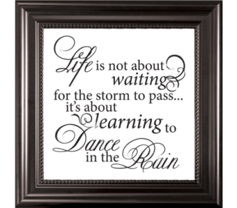 Life is...Dance in the Rain in Isanti MN, Elaine's Flowers & Gifts