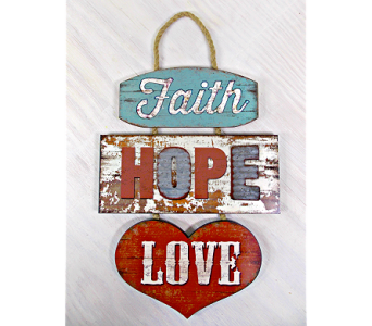 Faith, Hope, Love Sign in Indianapolis IN, Steve's Flowers and Gifts
