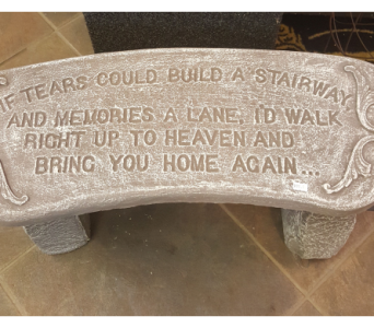 Memory Garden Bench - If tears in Alexandria MN, Broadway Floral