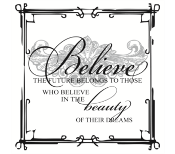 Believe the future belongs to in Isanti MN, Elaine's Flowers & Gifts