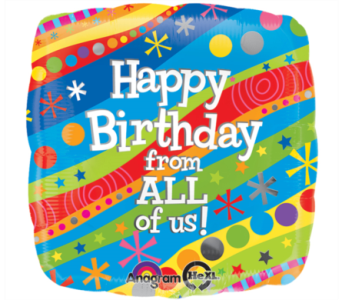 Happy Birthday From All of Us Mylar Balloon in Norristown PA, Plaza Flowers