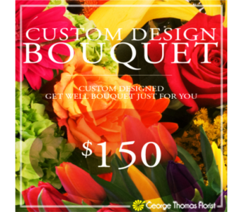 Custom Design Get Well Bouquet $150 in Indianapolis IN, George Thomas Florist