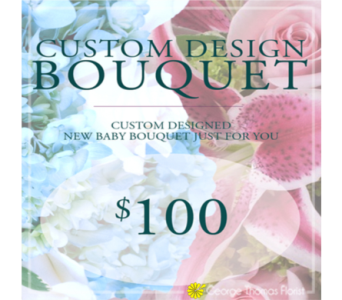Custom Deign New Baby Bouquet $100 in Indianapolis IN, George Thomas Florist