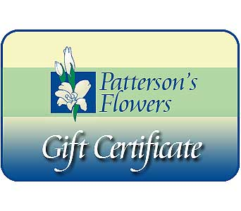 Patterson's Gift Certificate in Big Rapids, Cadillac, Reed City and Canadian Lakes MI, Patterson's Flowers, Inc.