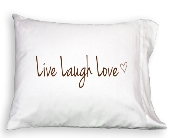 Pillowcase - Live Laugh Love in Colorado City TX, Colorado Floral & Gifts