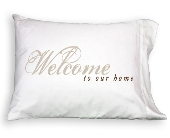 Pillowcase - Welcome To Our Home in Colorado City TX, Colorado Floral & Gifts