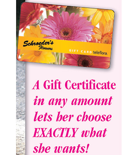 GiftCard in Green Bay WI, Schroeder's Flowers