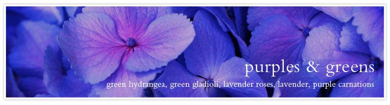 purples & greens