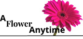 A Flower Anytime - Your Teleflora Florist in San Fernando, CA