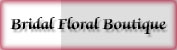Bridal Floral Boutique