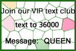 Join our VIP text club!