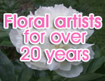 Floral artists for over 20 years