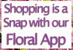 Use our Floral App to take us on the go!